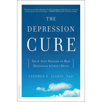 The Depression Cure: The 6-Step Program to Beat Depression without Drugs by Stephen S. Ilardi, 9780738213880