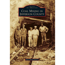 Coal Mining in Jefferson County by 1 Staci Simon Glover, 9780738582177