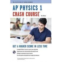 Ap(r) Physics 1 Crash Course Book + Online by Amy Johnson, 9780738611969