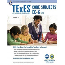 TExES Core Subjects Ec-6 (291) Book + Online by Dr Luis A Rosado, 9780738611983