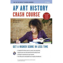AP(R) Art History Crash Course, 2nd Ed., Book + Online by Gayle A Asch, 9780738612003