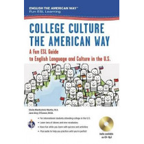 English the American Way: A Fun ESL Guide for College Students (Book + Audio) by Sheila Mackechnie Murtha, 9780738612133