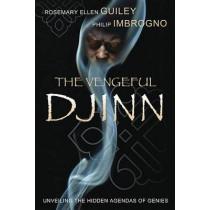 The Vengeful Djinn: Unveiling the Hidden Agenda of Genies by Rosemary Ellen Guiley, 9780738721712