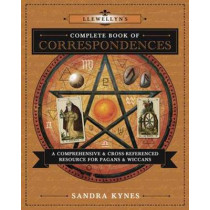 Llewellyn's Complete Book of Correspondences: A Comprehensive and Cross-Referenced Resource for Pagans and Wiccans by Sandra Kynes, 9780738732534