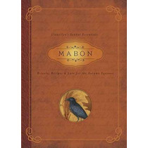 Mabon: Rituals, Recipes and Lore for the Autumn Equinox by Diana Rajchel, 9780738741802