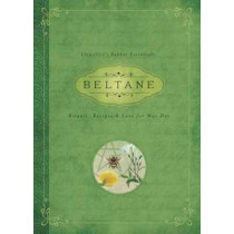 Beltane: Rituals, Recipes and Lore for May Day: Llewellyn's Sabbat Essentials Book 2 by Melanie Marquis, 9780738741932