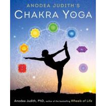 Anodea Judith's Chakra Yoga by Anodea Judith, 9780738744445