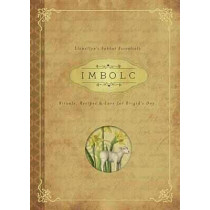 Imbolc: Rituals, Recipes and Lore for Brigid's Day by Carl F. Neal, 9780738745411