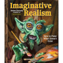 Imaginative Realism: How to Paint What Doesn't Exist by James Gurney, 9780740785504