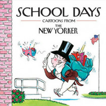 School Days: Cartoons from the New Yorker by Robert Mankoff, 9780740792021