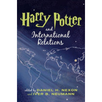 Harry Potter and International Relations by Daniel H. Nexon, 9780742539594