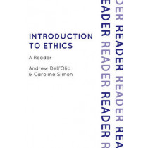 Introduction to Ethics: A Reader by Andrew Dell'Olio, 9780742563575