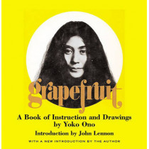 Grapefruit: A Book of Instructions and Drawings by Yoko Ono, 9780743201100