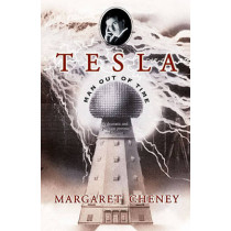 Tesla: Man Out of Time by Margaret Cheney, 9780743215367
