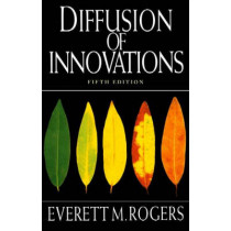 Diffusion of Innovations, 5th Edition by Everett M. Rogers, 9780743222099