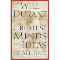 The Greatest Minds and Ideas of All Time by Will Durant, 9780743235532