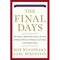 The Final Days by Bob Woodward, 9780743274067