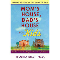 Mom's House, Dad's House for Kids by Isolina Ricci, 9780743277129
