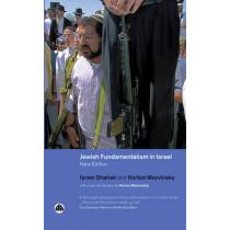 Jewish Fundamentalism in Israel by Israel Shahak, 9780745320908