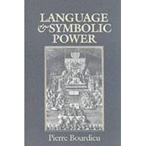 Language and Symbolic Power by Pierre Bourdieu, 9780745610344