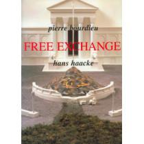 Free Exchange by Pierre Bourdieu, 9780745615226