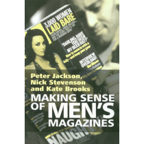 Making Sense of Men's Magazines by Peter Jackson, 9780745621753