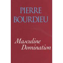 Masculine Domination by Pierre Bourdieu, 9780745622651