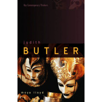 Judith Butler: From Norms to Politics by Moya Lloyd, 9780745626116
