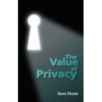 The Value of Privacy by Beate Rossler, 9780745631103
