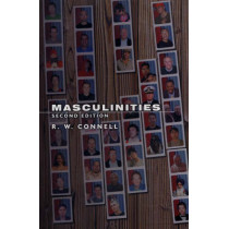 Masculinities by R. W. Connell, 9780745634272