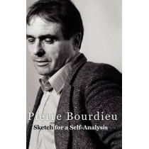 Sketch for a Self-Analysis by Pierre Bourdieu, 9780745635279