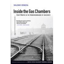 Inside the Gas Chambers: Eight Months in the Sonderkommando of Auschwitz by Shlomo Venezia, 9780745643847