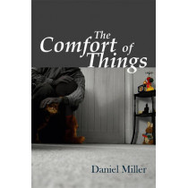 The Comfort of Things by Daniel Miller, 9780745644042