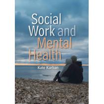 Social Work and Mental Health by Kate Karban, 9780745646114