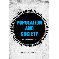 Population and Society: An Introduction by Gregg Lee Carter, 9780745668383