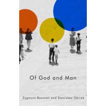 Of God and Man by Zygmunt Bauman, 9780745695693