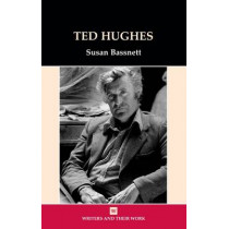 Ted Hughes by Susan Bassnett, 9780746310038