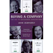 Buying a Company: The Keys to Successful Acquisition by John Dewhurst, 9780747534624
