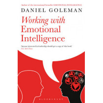 Working with Emotional Intelligence by Daniel Goleman, 9780747543848