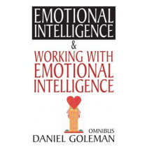 """Daniel Goleman Omnibus: """"Emotional Intelligence"""",  """"Working with EQ"""" by Daniel Goleman, 9780747574569"""