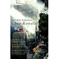 I Saw Ramallah by Mourid Barghouti, 9780747574705