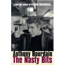 The Nasty Bits by Anthony Bourdain, 9780747579816