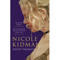 Nicole Kidman by David Thomson, 9780747585510
