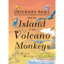 Island of the Volcano Monkeys: Illustrated Novel by Wiley Miller, 9780747594734