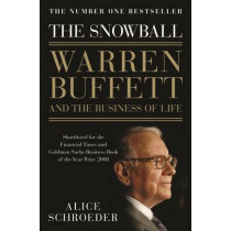 The Snowball by Alice Schroeder, 9780747596493