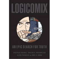 Logicomix: An Epic Search for Truth by Apostolos Doxiadis, 9780747597209