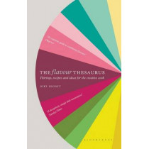 The Flavour Thesaurus by Niki Segnit, 9780747599777