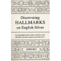 Hall Marks on English Silver by John Bly, 9780747804505