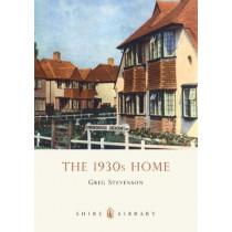 The 1930s Home by Greg Stevenson, 9780747804642