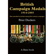British Campaign Medals, 1914-2005 by Peter Duckers, 9780747806493